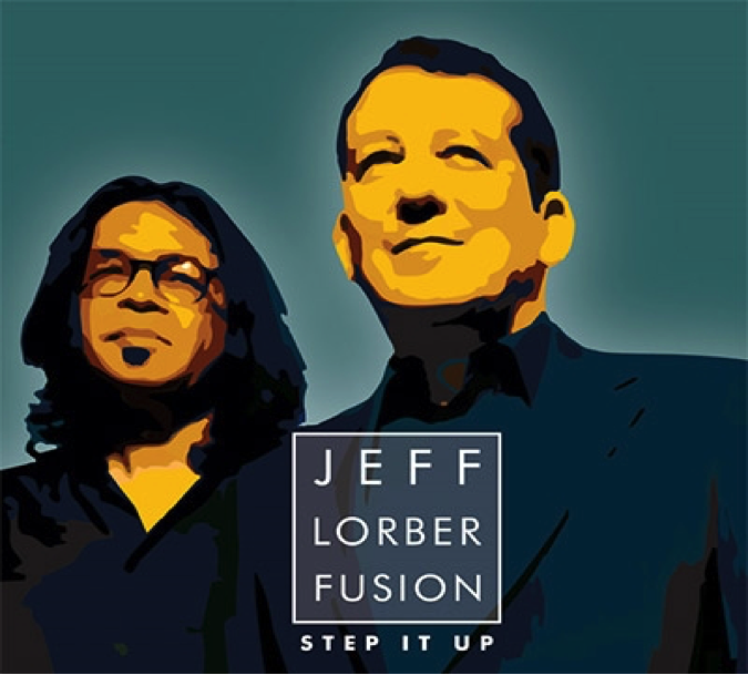 "Jeff Lober Fusion ""Step It Up"""